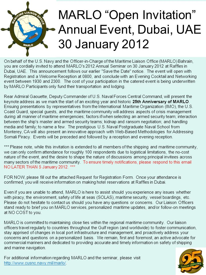 MARLO Open Invitation Annual Event, Dubai, UAE 30 January 2012 On behalf of the U.S.