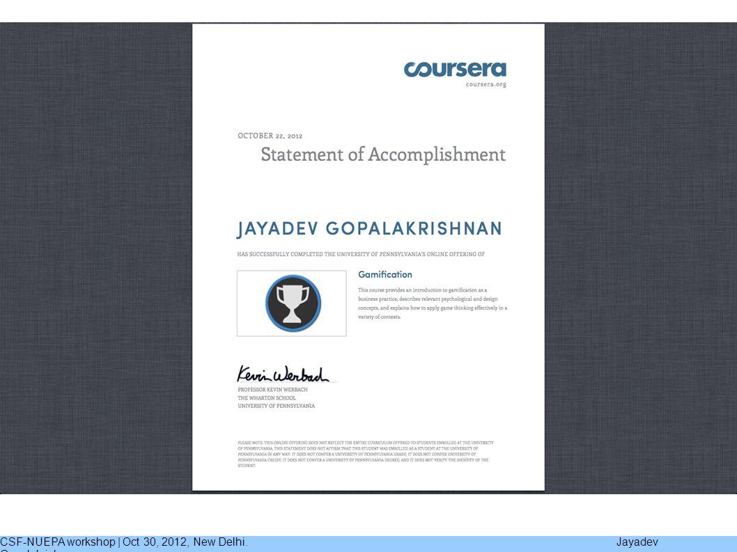 CSF-NUEPA workshop | Oct 30, 2012, New Delhi. Jayadev Gopalakrishnan
