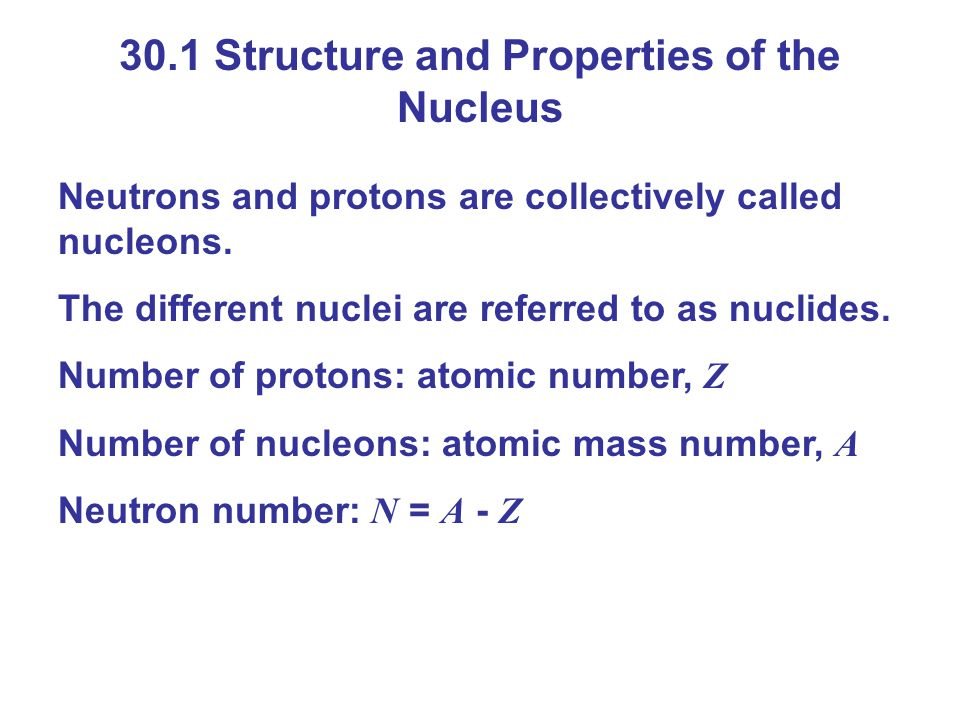 30.2 Binding Energy and Nuclear Forces Nuclei that are unstable decay; many such decays are governed by another force called the weak nuclear force.