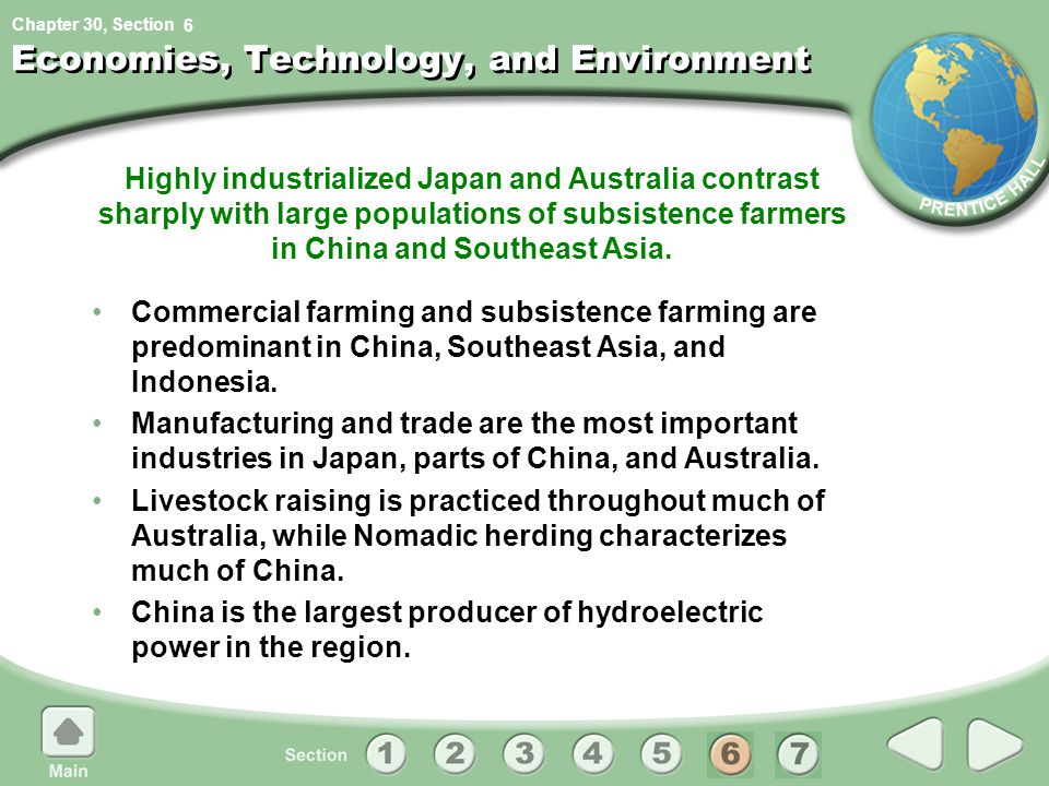 Chapter 30, Section Highly industrialized Japan and Australia contrast sharply with large populations of subsistence farmers in China and Southeast As