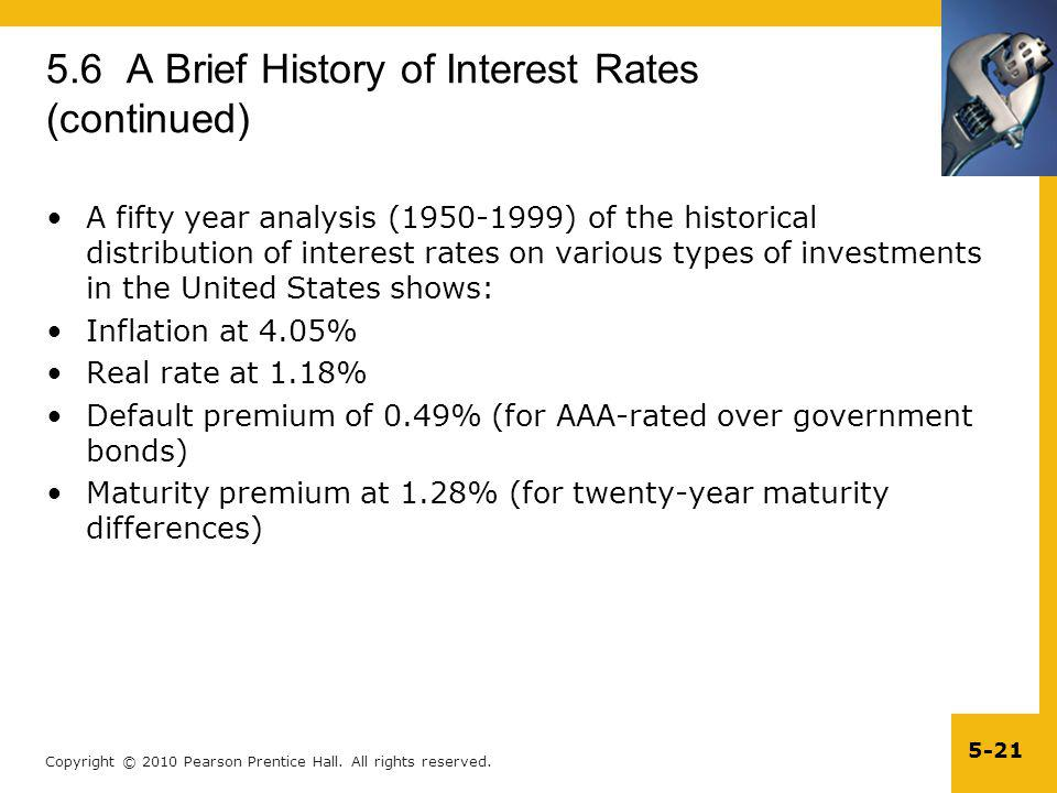 Copyright © 2010 Pearson Prentice Hall. All rights reserved. 5-21 5.6 A Brief History of Interest Rates (continued) A fifty year analysis (1950-1999)