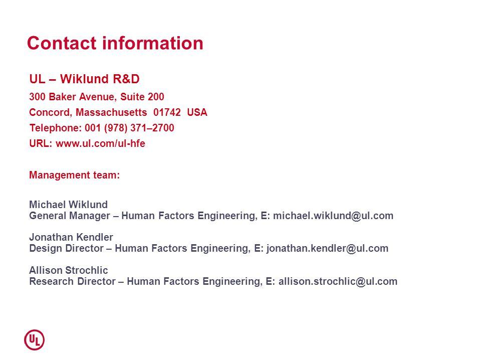 Contact information UL – Wiklund R&D 300 Baker Avenue, Suite 200 Concord, Massachusetts 01742 USA Telephone: 001 (978) 371–2700 URL: www.ul.com/ul-hfe