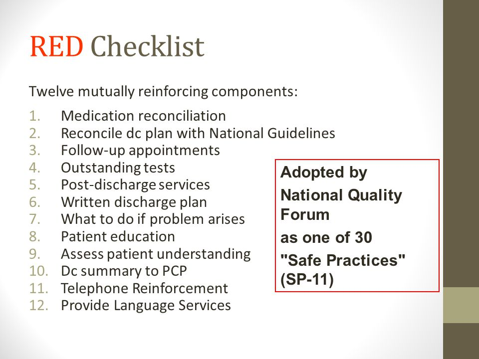 Enrollment N=750 Randomization RED Intervention N=375 Usual Care N=375 30-day Outcome Data Telephone Call EMR Review RCT Methods- Enrollment Criteria: English speaking Have telephone Able to independently consent Not admitted from institutionalized setting Adult medical patients admitted to Boston Medical Center (urban academic safety-net hospital)