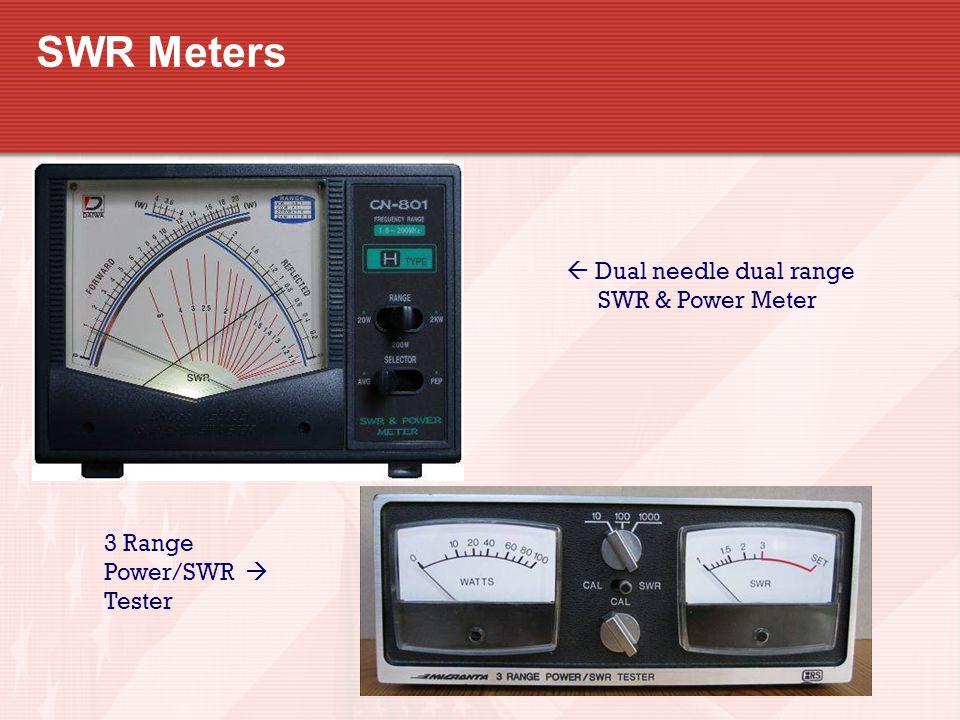 SWR Meters  Dual needle dual range SWR & Power Meter 3 Range Power/SWR  Tester
