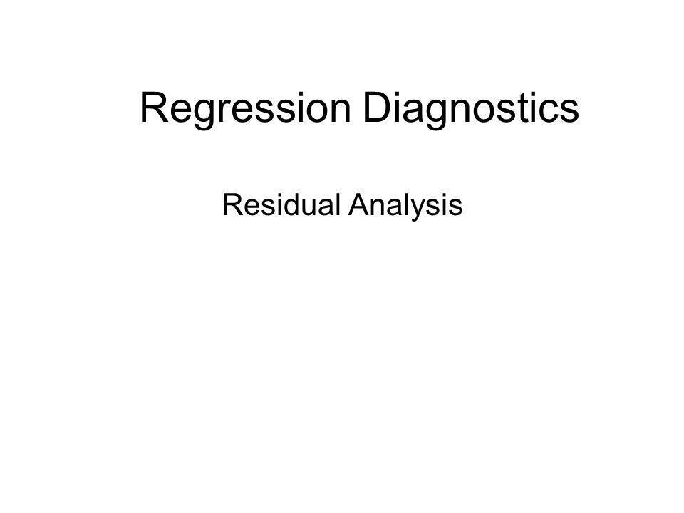 Regression Diagnostics Residual Analysis
