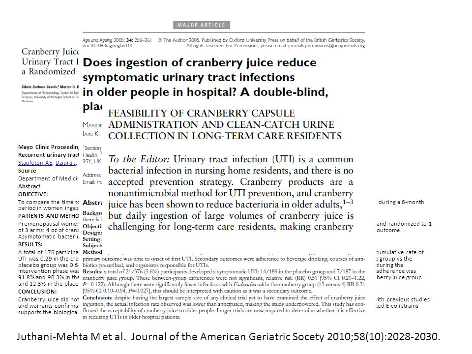 Mayo Clinic Proceedings 2012 Feb;87(2):143-50 Recurrent urinary tract infection and urinary Escherichia coli in women ingesting cranberry juice daily:
