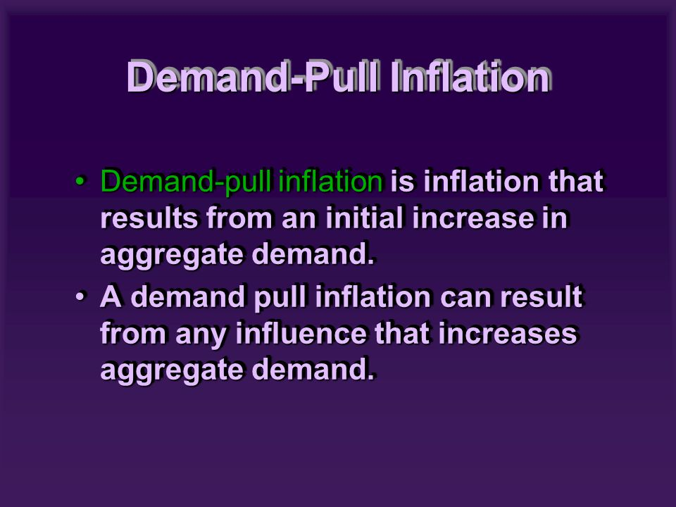 In a demand-pull inflation, initiallyIn a demand-pull inflation, initially –aggregate demand increases –real GDP increases above potential GDP and the price level rises –money wages rise –the price level rises further and real GDP decreases toward potential GDP.