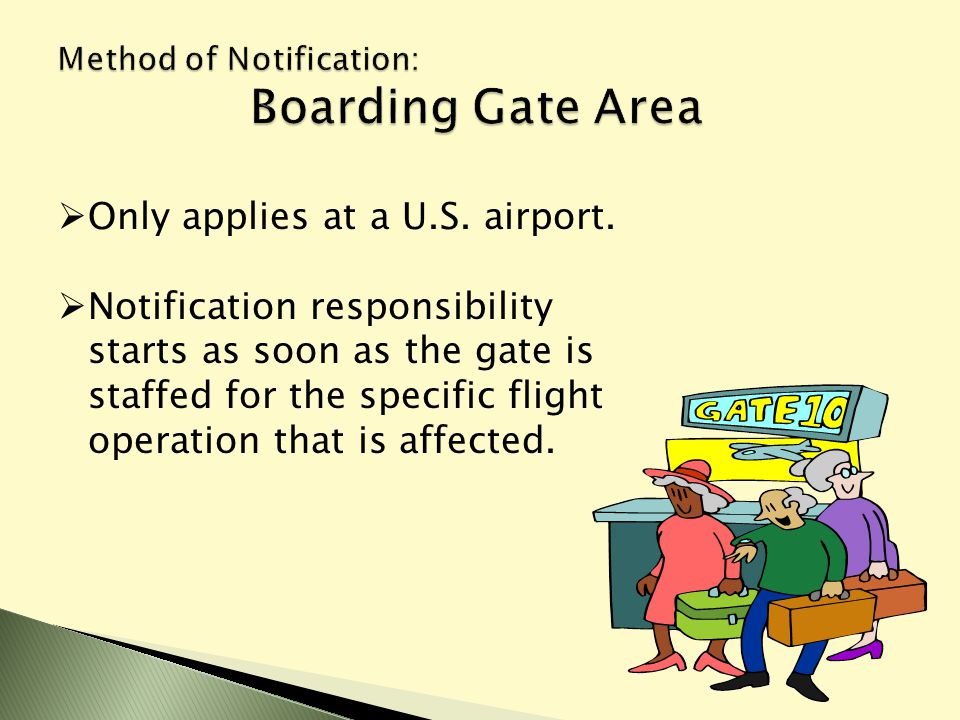 Only applies at a U.S. airport.