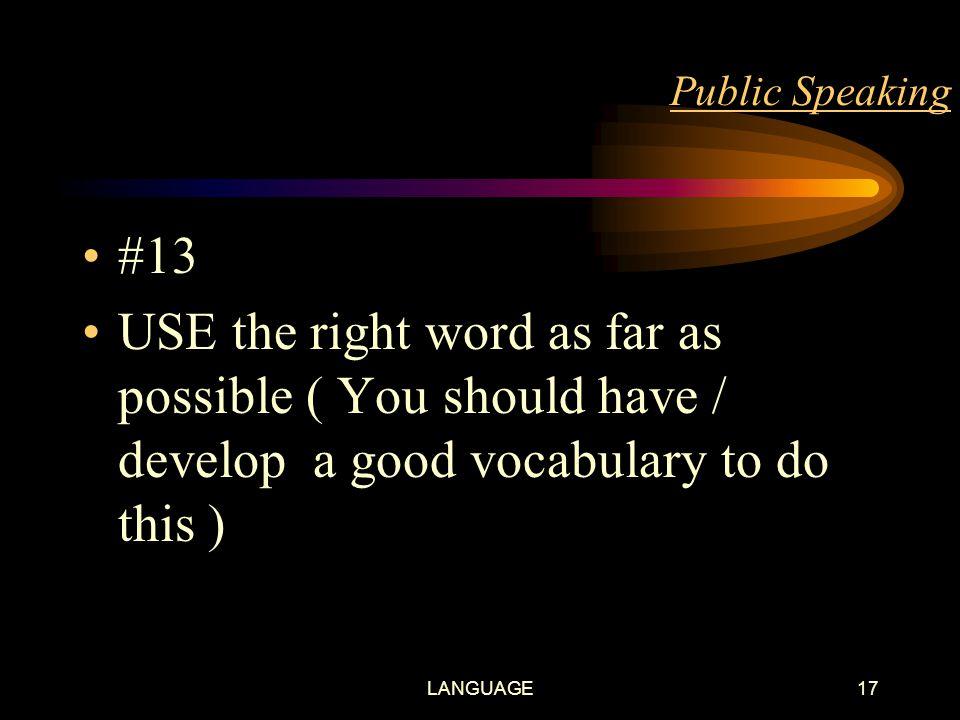 LANGUAGE16 Public Speaking #12 USE correct pronunciation