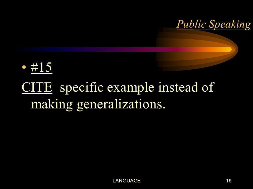 LANGUAGE18 Public Speaking #14 PREFER simple sentences. Similarly prefer direct speech (active voice) to reported speech (passive voice)
