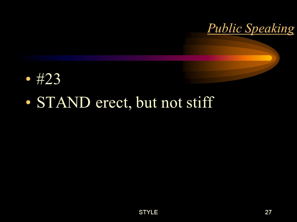 STYLE26 Public Speaking #22 WALK at your normal pace to the dais / speaker podium when called to speak