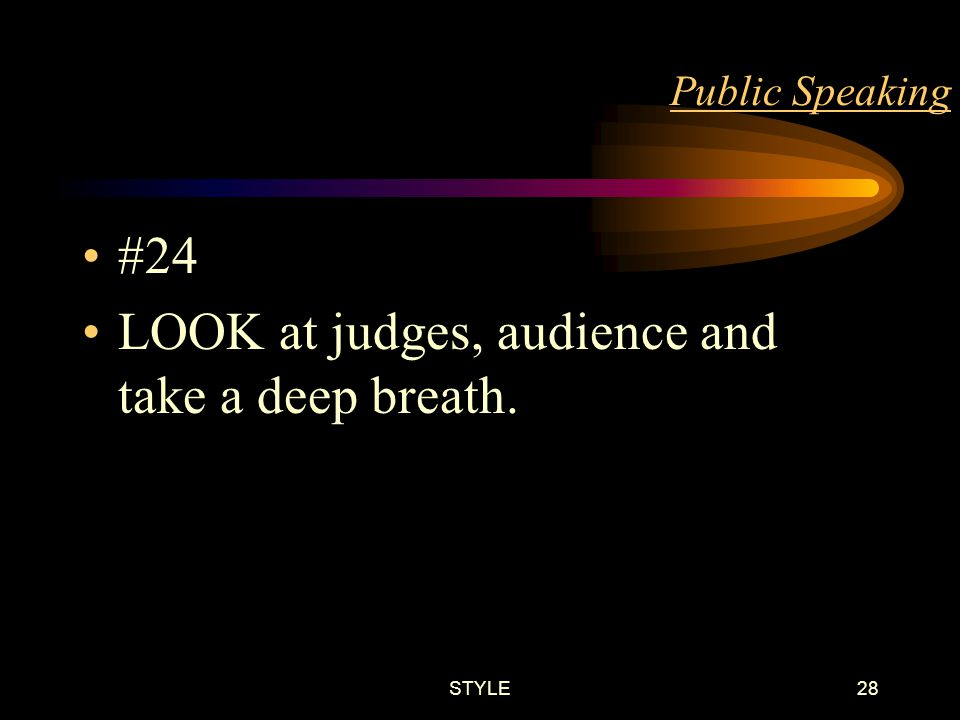 STYLE27 Public Speaking #23 STAND erect, but not stiff