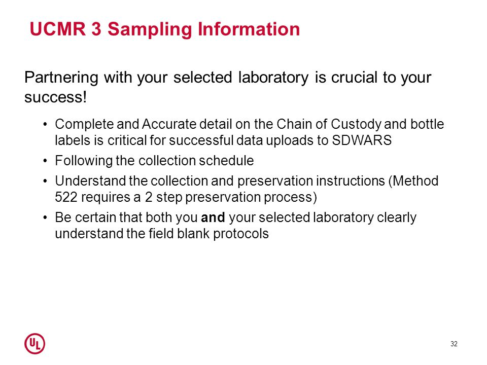 UCMR 3 Sampling Information Partnering with your selected laboratory is crucial to your success.