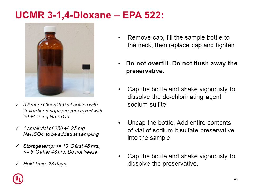 UCMR 3-1,4-Dioxane – EPA 522: Remove cap, fill the sample bottle to the neck, then replace cap and tighten.