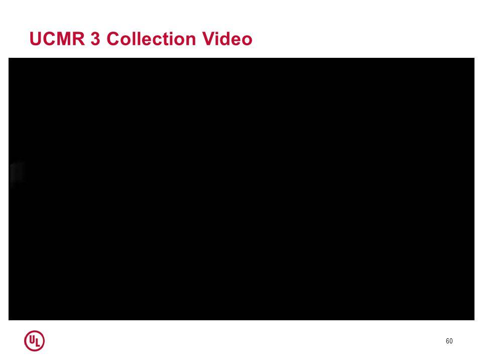 UCMR 3 Collection Video 60