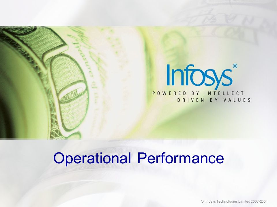 © Infosys Technologies Limited 2003-2004 Operational Performance