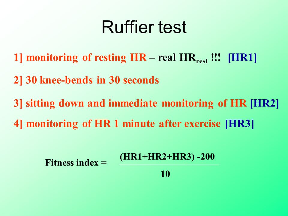 Ruffier test 1] monitoring of resting HR – real HR rest !!.
