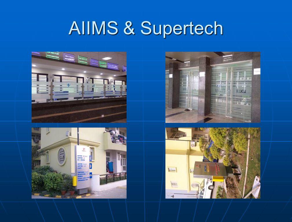 AIIMS & Supertech