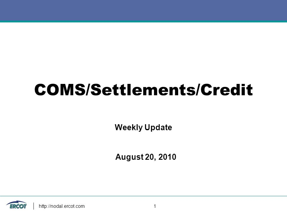 http://nodal.ercot.com 12 RTM Settlement Overview for August 6 Statement Overview 183 Statements posted to QSEs 62 Statements posted to CRRAHs 2 QSEs received Statements for $0 General Reminders Submit any questions/issues about statements, invoices, extracts or calculations to markettrials@ercot.commarkettrials@ercot.com