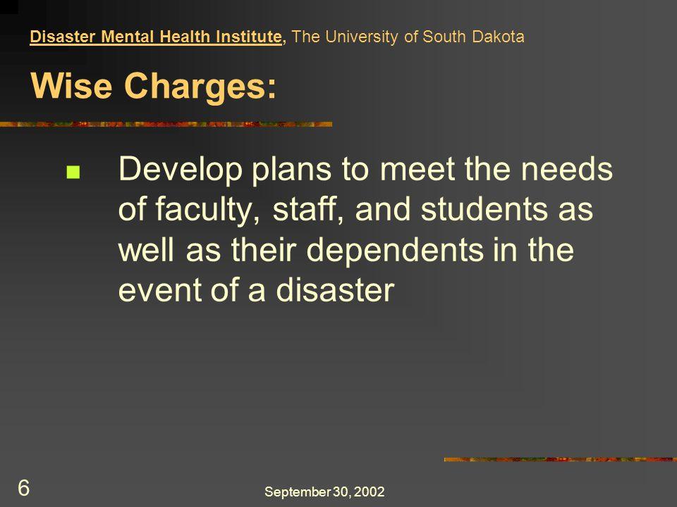 September 30, 2002 27 Negotiation principles Prepare Probe Propose The Power of Nice, Ron Shapiro Disaster Mental Health Institute, The University of South Dakota