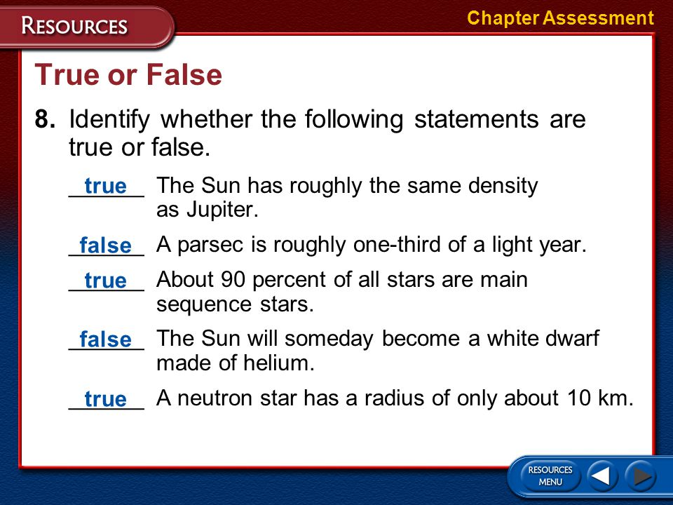 Short Answer 7.What is a binary star? How common are they? Chapter Assessment A binary star is when two stars are gravitationally bound together and o
