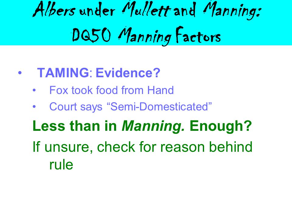 Albers under Mullett and Manning: DQ50 Manning Factors TAMING: Evidence.