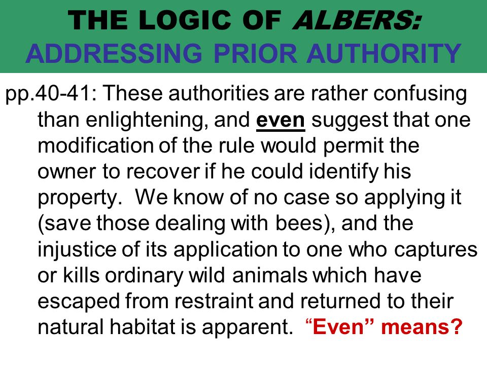 THE LOGIC OF ALBERS: ADDRESSING PRIOR AUTHORITY pp.40-41: These authorities are rather confusing than enlightening, and even suggest that one modification of the rule would permit the owner to recover if he could identify his property.