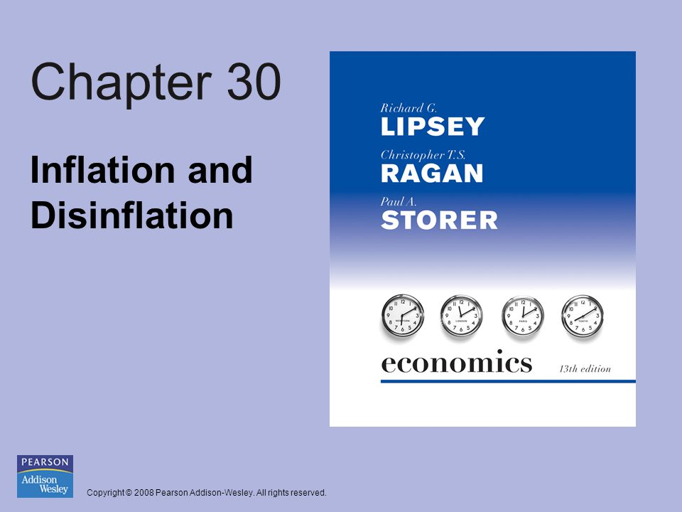 Copyright © 2008 Pearson Addison-Wesley. All rights reserved. Chapter 30 Inflation and Disinflation