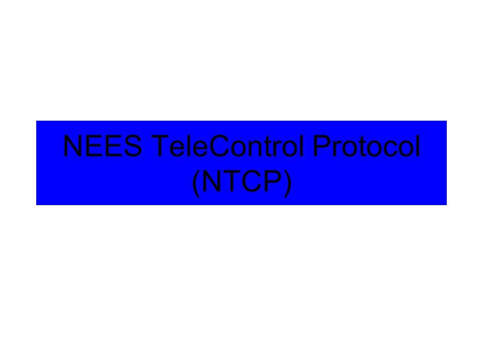 NEES TeleControl Protocol (NTCP)