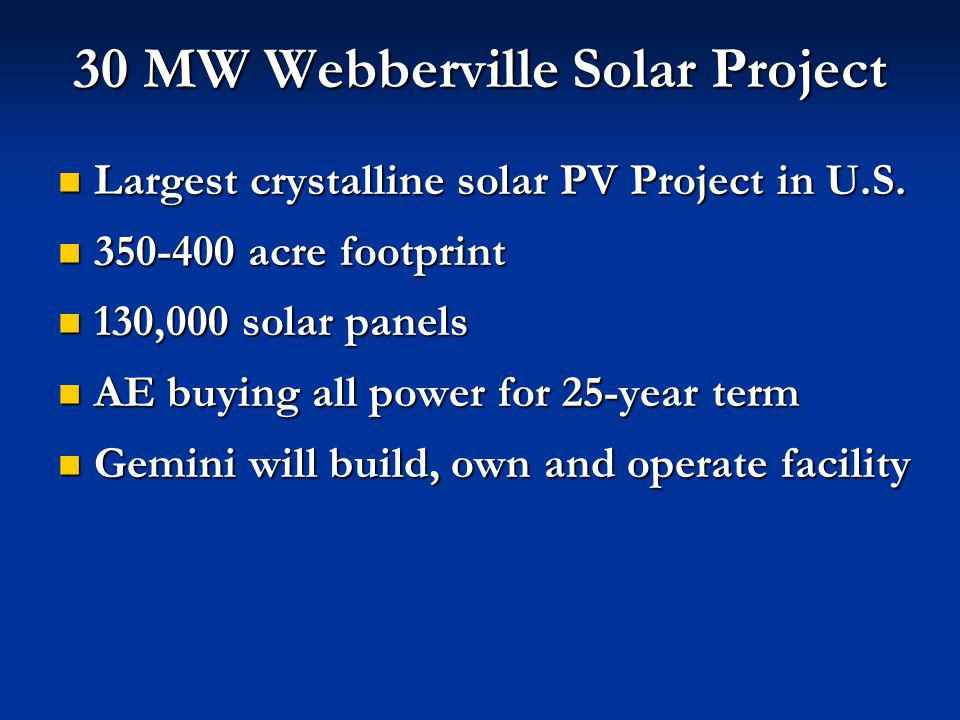 30 MW Webberville Solar Project Largest crystalline solar PV Project in U.S.