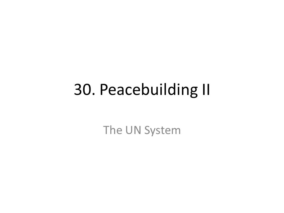 Peacebuilding Tasks Technical assistance for reconstruction and economic development Promotion of human rights Promotion of intergroup recognition and national reconciliation Trauma recovery Peace/civic education Demining and awareness Promotion of regional and international economic integration