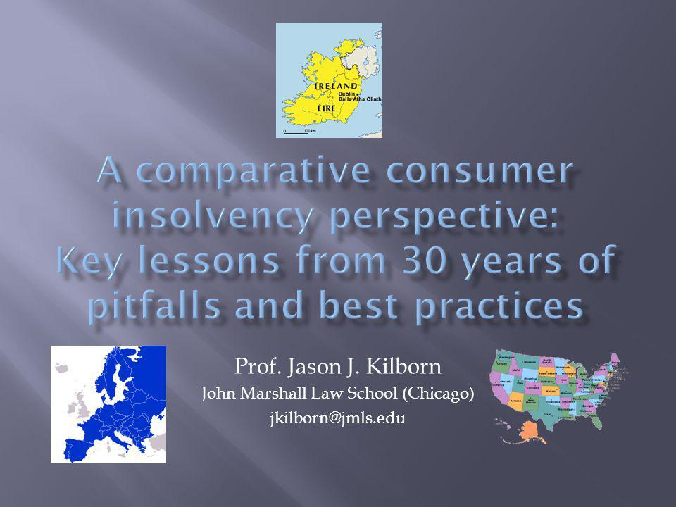 Prof. Jason J. Kilborn John Marshall Law School (Chicago) jkilborn@jmls.edu