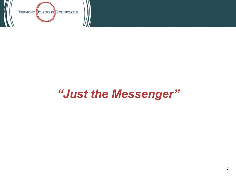 Just the Messenger 2
