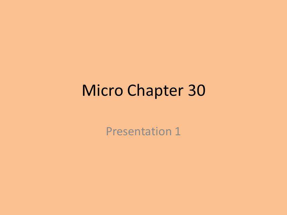 Micro Chapter 30 Presentation 1