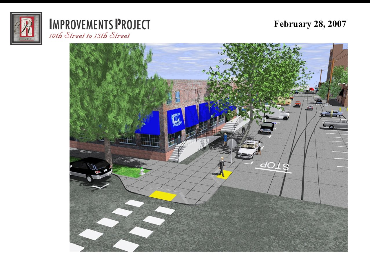 R Street Improvement Project (30% Review Meeting) February 28, 2007 Questions and Comments?