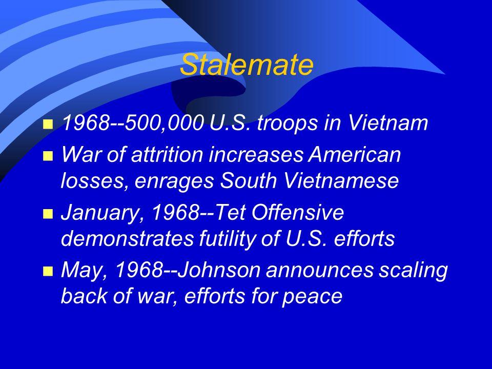 Stalemate n 1968--500,000 U.S.