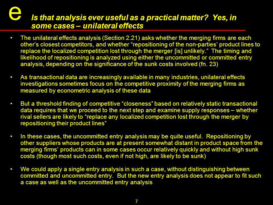 7 e Is that analysis ever useful as a practical matter.