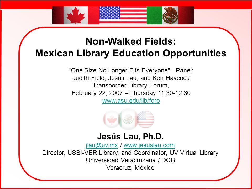 J. Lau - Foro 07 1 Jesús Lau, Ph.D.