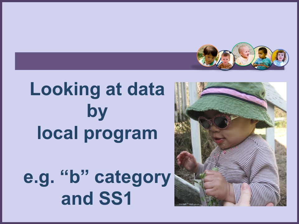 "Looking at data by local program e.g. ""b"" category and SS1"
