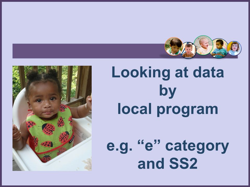 "Looking at data by local program e.g. ""e"" category and SS2"
