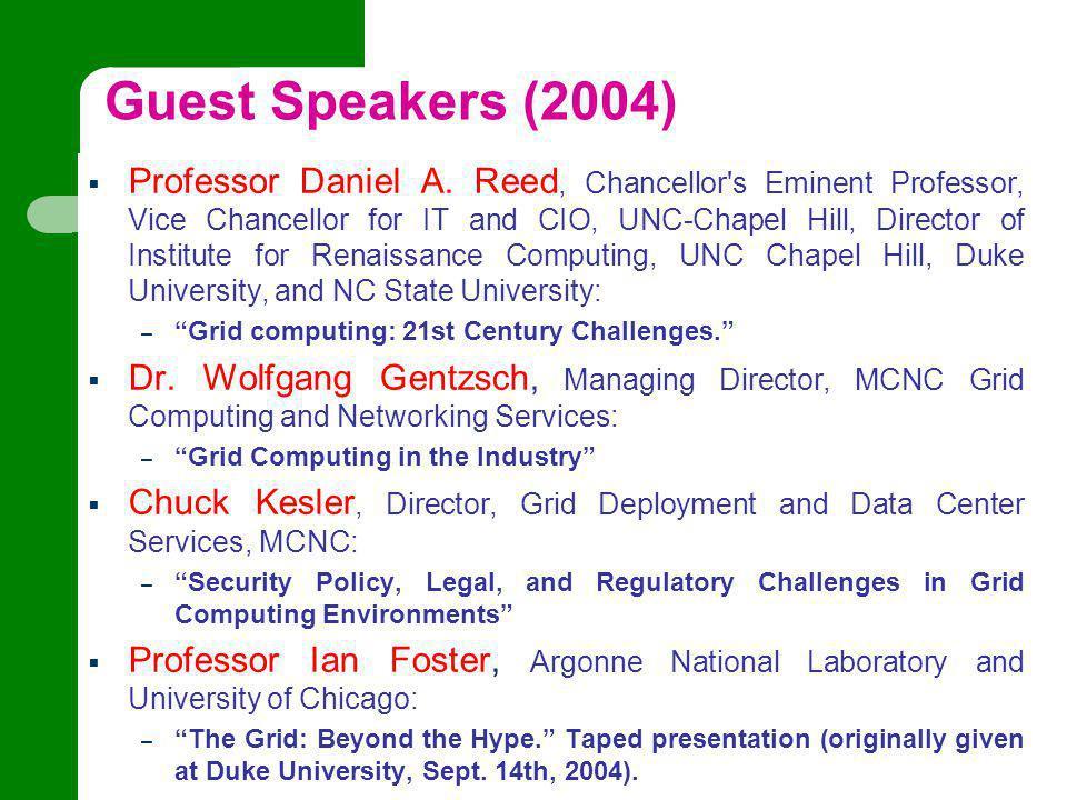 Guest Speakers (2004)  Professor Daniel A.