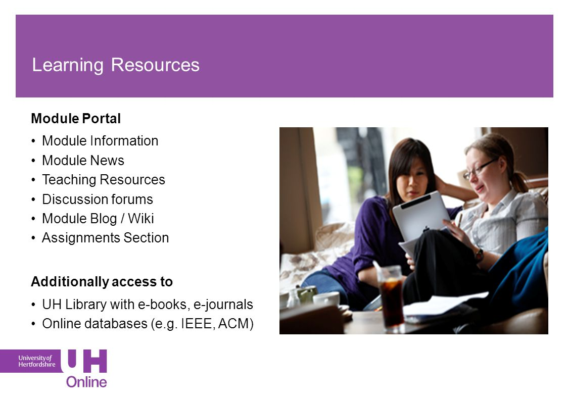 The next steps… Visit: http://go.herts.ac.uk/onlinehttp://go.herts.ac.uk/online Complete an application form, gather supporting documents and references Submit to ApplyUHOnline@herts.ac.uk Best of Luck.