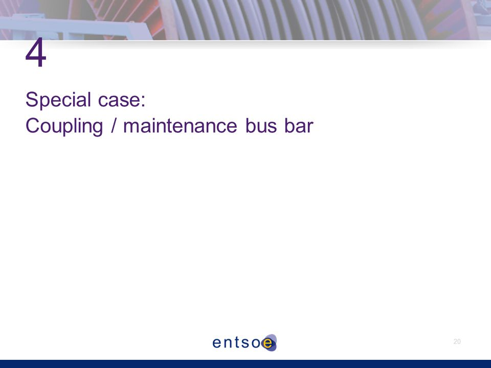 20 4 Special case: Coupling / maintenance bus bar
