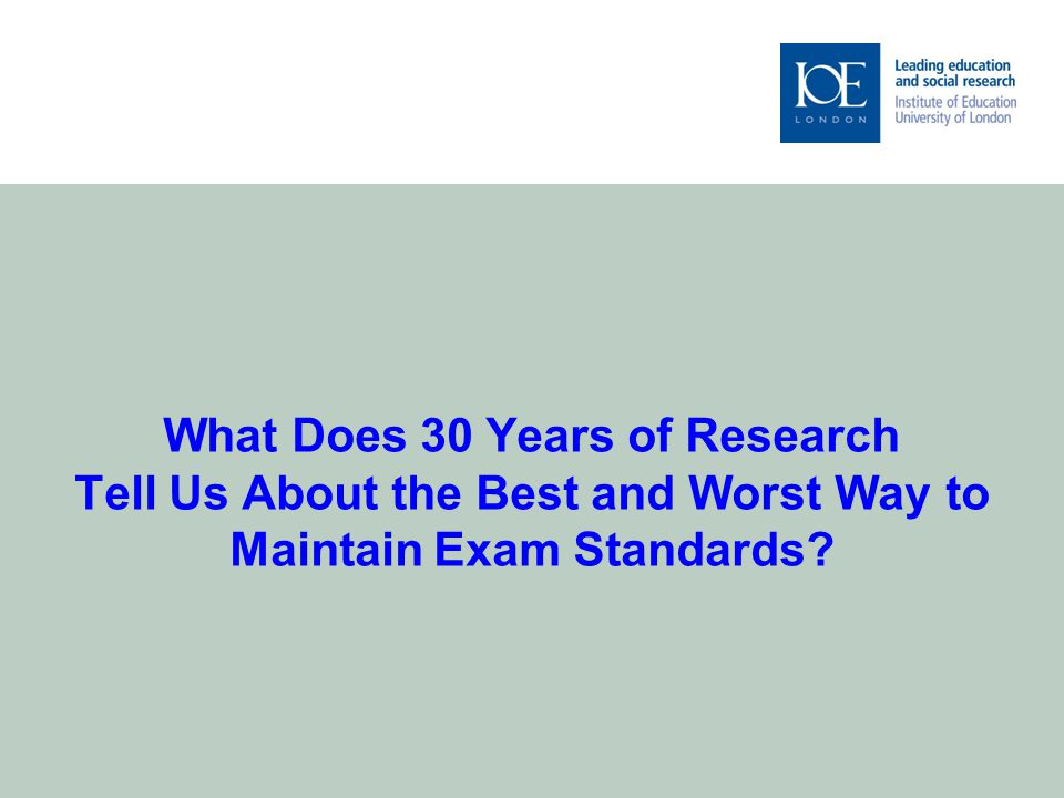 What Does 30 Years of Research Tell Us About the Best and Worst Way to Maintain Exam Standards