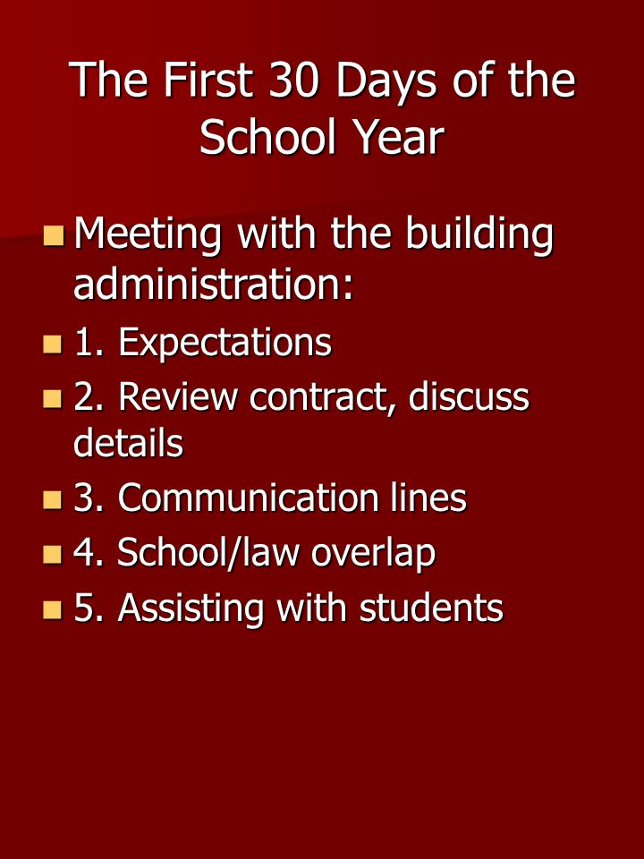 The First 30 Days of the School Year Meeting with the building administration: Meeting with the building administration: 1. Expectations 1. Expectatio