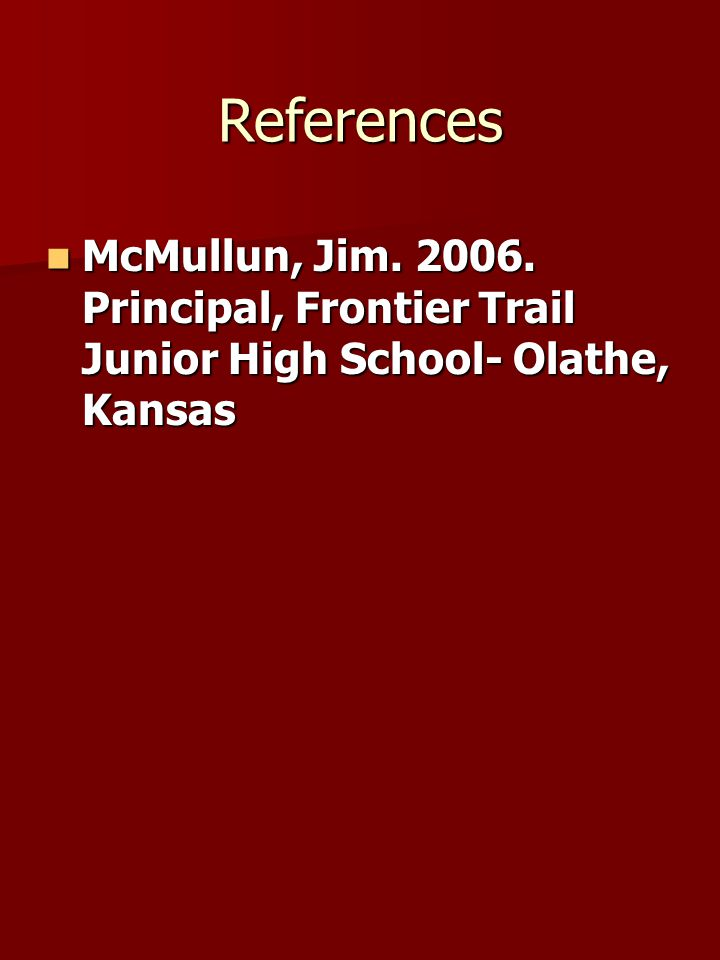 References McMullun, Jim. 2006.