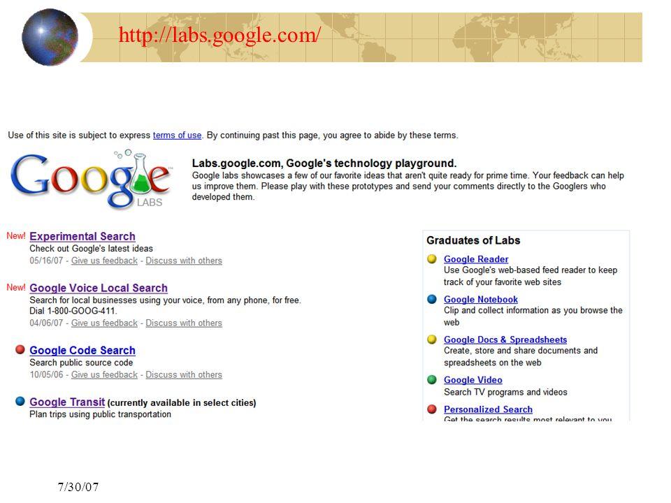 7/30/07 http://labs.google.com/
