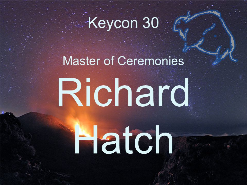 Keycon 30 Master of Ceremonies Richard Hatch