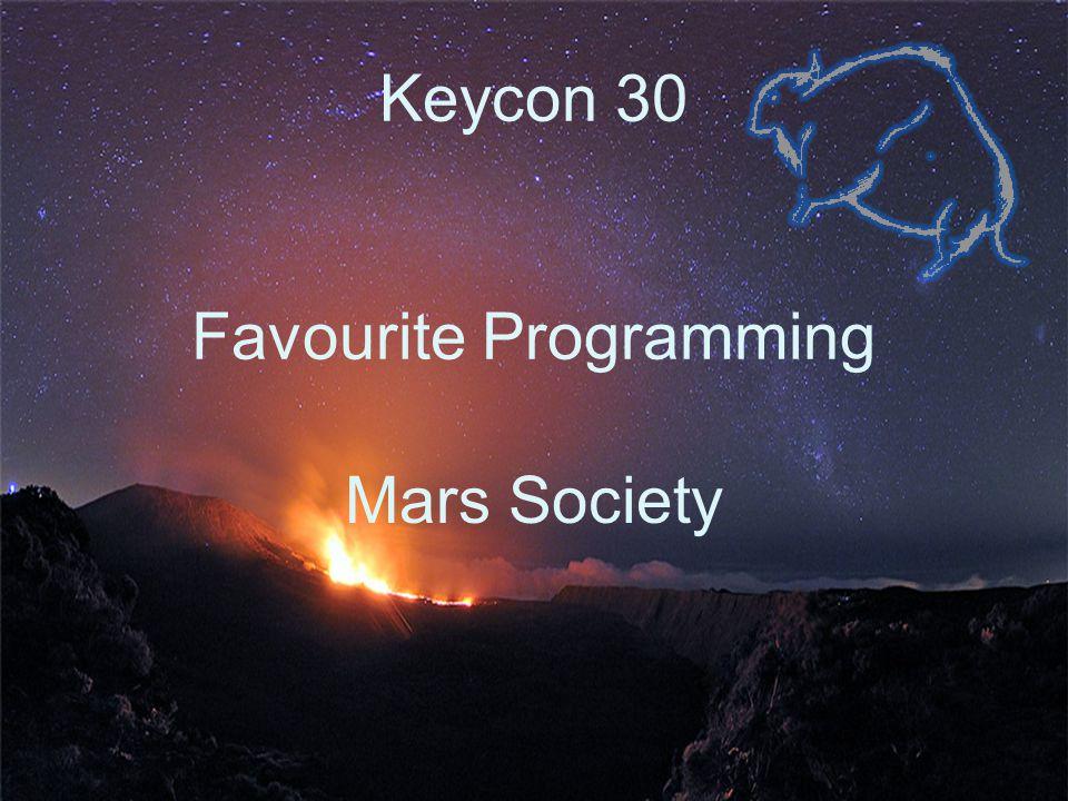 Keycon 30 Favourite Programming Mars Society