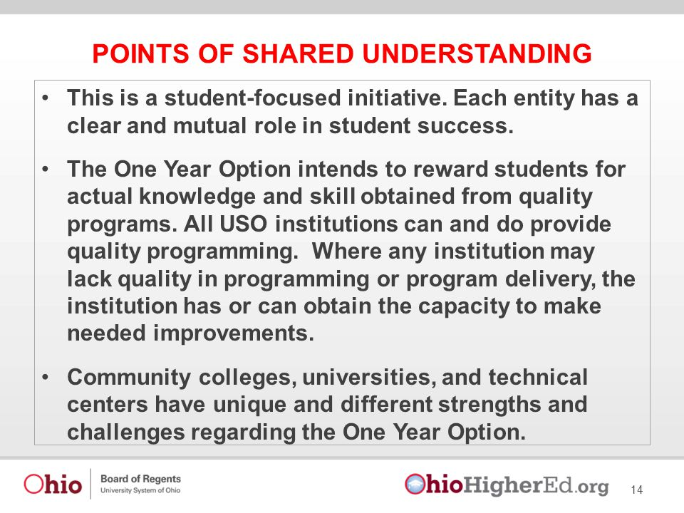 POINTS OF SHARED UNDERSTANDING This is a student-focused initiative.